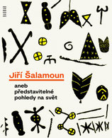 JIRI SALAMOUN OR IMAGINABLE VIEWS OF THE WORLD