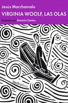 Virginia Woolf, las olas /  Jesús Marchamalo García