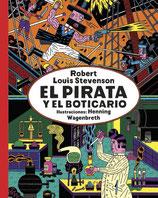 EL PIRATA Y EL BOTICARIO / ROBERT LOUIS STEVENSON