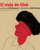 EL VIAJE DE OLEK / BART MOEYAERT