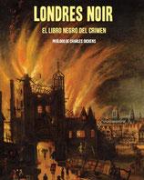 LONDRES NOIR. EL LIBRO NEGRO DEL CRIMEN / VARIOS