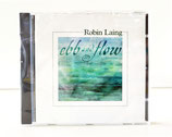 CD Robin Laing Ebb and Flow