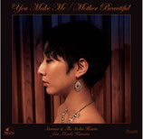 STORMER & THE STOLEN HEARTS feat.Mizuki Kamata /You Make Me c/w Mother Beautiful