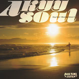 Akyy Soul -Soul Time in JAPAN- / Akinori.Y