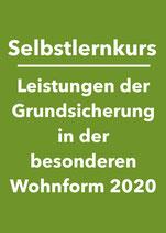 Selbstlernkurs: Leistungen der Grundsicherung in besonderen Wohnformen 2020