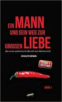 Ein Mann und sein Weg zur großen Liebe, Walter Hofmann, 155 Seiten