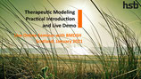 Stream: Therapeutic Modeling - Practical Introduction and Live Demo
