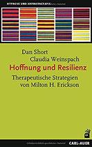 Hoffnung und Resilienz: Therapeutische Strategien von Milton H. Erickson – 1. Oktober 2017
