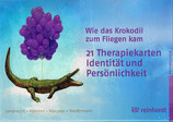 Wie das Krokodil zum Fliegen kam  21 Therapiekarten Identität und Persönlichkeit