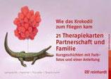 In Kürze lieferbar: Wie das Krokodil zum Fliegen kam  21 Therapiekarten Partnerschaft und Familie