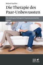 Die Therapie des Paar-Unbewussten, Roland Kachler, 195 Seiten