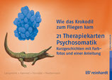 Wie das Krokodil zum Fliegen kam, 21 Therapiekarten: Psychosomatik