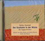 Der Grashalm in der Wüste, CD
