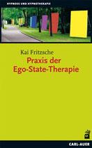 Praxis der Ego-State-Therapie, Kai Fritzsche, 2013, 328 Seiten
