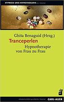 Tranceperlen: Hypnotherapie von Frau zu Frau (Hypnose und Hypnotherapie) Taschenbuch – 1. März 2019