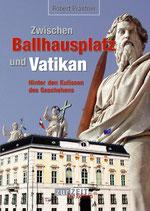 Zwischen Ballhausplatz und Vatikan