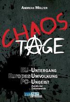 Chaos Tage