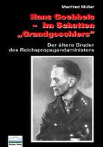 """Hans Goebbels – Im Schatten """"Grandgoschiers"""""""
