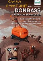 Donbass — Kampf um Noworossija