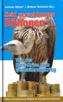 Seid verschlungen Billionen …
