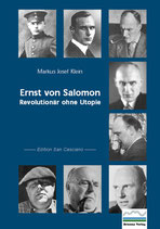 Ernst von Salomon – Revolutionär ohne Utopie