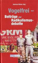 Vogelfrei — Beiträge zur Radikalismusdebatte