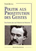 Politik als Prostitution des Geistes