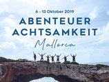 Abenteuer Achtsamkeit 6.10.-13.10.2019