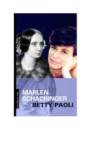 Marlen Schachinger – Betty Paoli: Autorinnen über Autorinnen