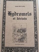 Hydromels et dérivés