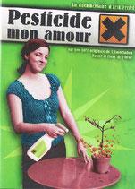 DVD Pesticide, mon amour