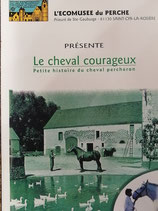 Le cheval courageux