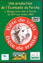 Bête de trait Bête de traite : l'élevage bovin du XIXe aux années 1960.