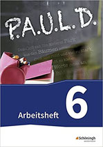 P.A.U.L. D. 6 - Arbeitsheft