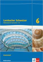 Lambacher Schweizer 6 - Arbeitsheft plus Lösungsheft