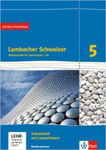 Lambacher Schweizer 5 - Arbeitsheft plus Lösungsheft und Lernsoftware