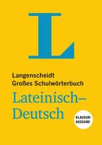 Großes Schulwörterbuch Lateinisch-Deutsch Klausurausgabe