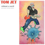 """Produktname""""Tom Jet"""" Solo without a word (personal corona tunes)"""