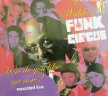 Sir Waldos Funk Circus