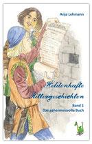 Band 1 der heldenhaften Rittergeschichten