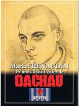 Livre Marcel Renaudin, 15 mois dans l'enfer de Dachau