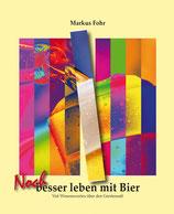 """Buch """"Noch besser Leben mit Bier"""""""