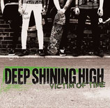 Deep Shining High - Victim of our Time