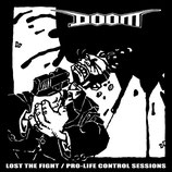 Doom - Lost the Fight / Pro Life Control Sessions