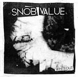 Snob Value - White Out