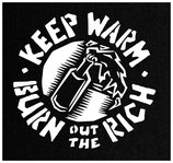 Keep Warm - Burn out the Rich