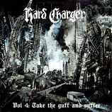 Hard Charger - Vol. 4 The the guff and suffer