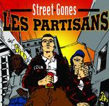Les Partisans - Street Gones