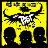 Past, The - Beat from the Street ( yellow Vinyl )