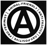 Animal Friendly Anti Fascist Gay Positive Pro Feminist